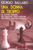Una donna di troppo. La seconda indagine del maggiore Aldo Morosini nell'Africa orientale italiana Ebook di  Giorgio Ballario