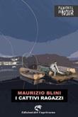 I cattivi ragazzi Ebook di  Maurizio Blini
