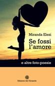 Se fossi l'amore Libro di  Miranda Elezi