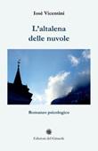 L'altalena delle nuvole Libro di  Iosè Vicentini