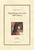 Appunti per un corso sull'Odissea. Testo greco e latino a fronte Libro di  Angelo Poliziano