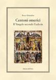 Centoni omerici. Il vangelo secondo Eudocia. Ediz. critica Libro di  Rocco Schembra
