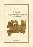 Il libro i dell'epitome proverbiorum di Zenobio. Ediz. critica Libro di  Alessio Ruta