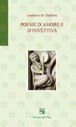Poesie d'amore e d'invettiva. Testo latino a fronte Libro di Gualtiero di Châtillon