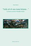 «Sulle ali di una risata belante...». La buona novella di Venedikt Erofeev. Ediz. italiana e slovena Libro di  Alice Bravin