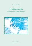 L'ultima meta. L'isola (Ostrvo) di Mesa Selimovic Libro di  Rosanna Morabito