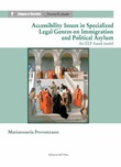 Accessibility issues in specialized legal genres on immigration and political asylum. An elf-based model Libro di  Mariarosaria Provenzano