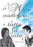Mi mancherai tutta la vita Libro di  Emanuela Busato, Alessandro Tacchino