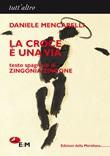 La croce è una via. Ediz. italiana e spagnola Libro di  Daniele Mencarelli