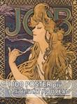 I cento poster più belli dell'art nouveau. Ediz. a colori Libro di