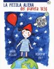 La piccola aliena del pianeta 1p36. Ediz. a colori Libro di  Roberta Zoli
