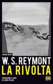La rivolta. Ediz. multilingue Libro di  Wladyslaw Reymont