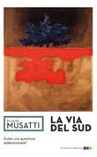La via del Sud Ebook di  Riccardo Musatti