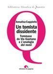 Un tomista dissidente. Tommaso de Vio Gaetano e «L'analogia dei nomi» Ebook di  Annalisa Cappiello