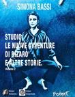 Studio. Le avventure di Bizaro' e altre storie. Vol. 2: Libro di  Simona Bassi