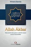 Allah Ákbar. Manuale di educazione ai diritti umani contro l'islamofobia Libro di  Viviana Isernia
