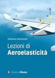 Lezioni di aeroelasticità Ebook di  Massimo Gennaretti, Massimo Gennaretti