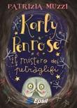 Karly Penrose e il mistero dei petròglifi Libro di  Patrizia Muzzi
