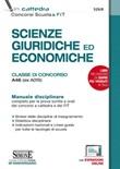 Scienze giuridiche ed economiche. Classe di concorso A46 (ex A019). Manuale disciplinare completo per le prove scritte e orali dei concorsi a cattedra e dei FIT Ebook di