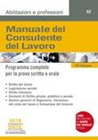 Manuale del consulente del lavoro. Programma completo per la prova scritta e orale Ebook di