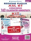Regione Puglia ASL BT. Concorso 162 collaboratori amministrativi. Kit di preparazione: Manuale completo-Quiz con risposte commentate Libro di