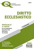 Diritto ecclesiastico. Manuale di base per la preparazione alla prova orale dell'esame di avvocato Libro di