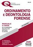 Ordinamento e deontologia forense. Manuale di base per la preparazione alla prova orale Libro di