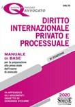 Diritto internazionale privato e processuale. Manuale di base per la preparazione alla prova orale per l'esame di avvocato Libro di