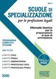 Scuole di specializzazione per le professioni legali. Manuale teorico per la preparazione ai quiz di ammissione. Programma completo d'esame Libro di