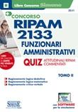 Concorso RIPAM 2133 funzionari amministrativi. Con software di simulazione. Vol. 2: Libro di