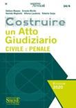 Costruire un atto giudiziario civile e penale Libro di  Alfonso Laudonia, Stefano Mazzeo, Hamida Megherbi, Ernesto Micillo, Roberto Sarpa