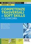 Competenze trasversali e soft skills nei concorsi. Con software di simulazione Libro di  Alessio Caiaffa