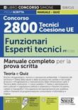 Concorso 2800 Tecnici Coesione UE..- Funzionari esperti tecnici (FT/COE). Manuale completo per la prova scritta. Con software di simulazione Libro di