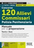 Concorso 120 allievi commissari polizia penitenziaria. Manuale per la preparazione. Teoria e quiz. Con espansione online. Con software di simulazione Libro di