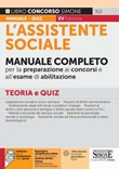 L'assistente sociale. Manuale completo per la preparazione ai concorsi e all'esame di abilitazione. Teoria e quiz. Con espansione online. Con software di simulazione Libro di