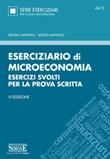 Eserciziario di microeconomia. Esercizi svolti per la prova scritta Ebook di  Isidoro Martinelli, Sergio Martinelli