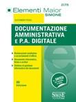 Documentazione amministrativa e P.A. digitale Ebook di  Alessandra Pedaci