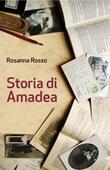 Storia di Amadea Libro di  Rosanna Rosso