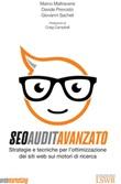 SEO Audit avanzato. Strategie e tecniche di ottimizzazione dei siti web sui motori di ricerca Ebook di  Marco Maltraversi, Davide Prevosto, Giovanni Sacheli