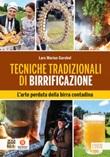 Tecniche tradizionali di birrificazione. L'arte perduta della birra contadina Ebook di  Lars Marius Garshol