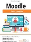 Moodle. Guida completa Ebook di  Alessandra Salvaggio