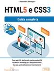 HTML5 e CSS3. Guida completa Ebook di  Alessandra Salvaggio