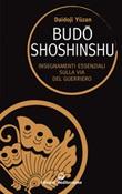 Budoshoshinshu. Insegnamenti essenziali sulla via del guerriero Ebook di  Daidoji Yuzan