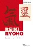 Reiki ryoho. Manuale di shoden e okuden Ebook di  Nicholas Pearson