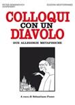 Colloqui con un diavolo. Due allegorie metafisiche Ebook di  Petr D. Uspenskij