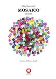 Mosaico Libro di  Gino Benvenuti