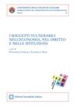 I soggetti vulnerabili nell'economia, nel diritto e nelle istituzioni Ebook di