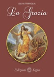 La Grazia Libro di  Silvia Tripaglia