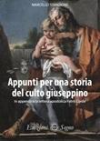 Appunti per una storia del culto giuseppino Libro di  Marcello Stanzione
