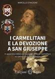 I carmelitani e la devozione a san Giuseppe Libro di  Marcello Stanzione
